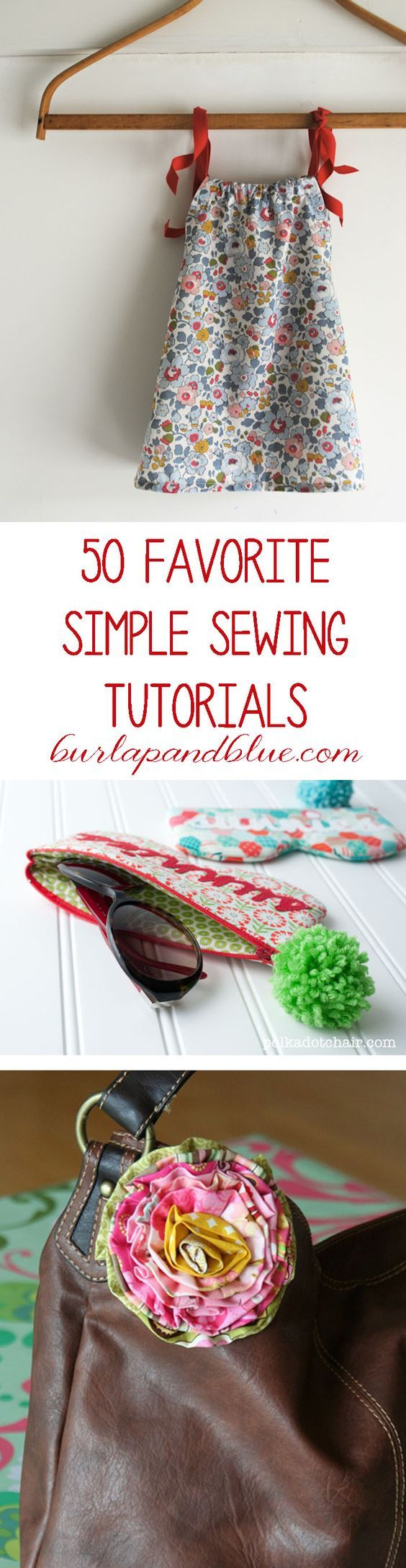 Favorite simple sewing crafts and tutorials! Inspirations for an evening or weekend project.