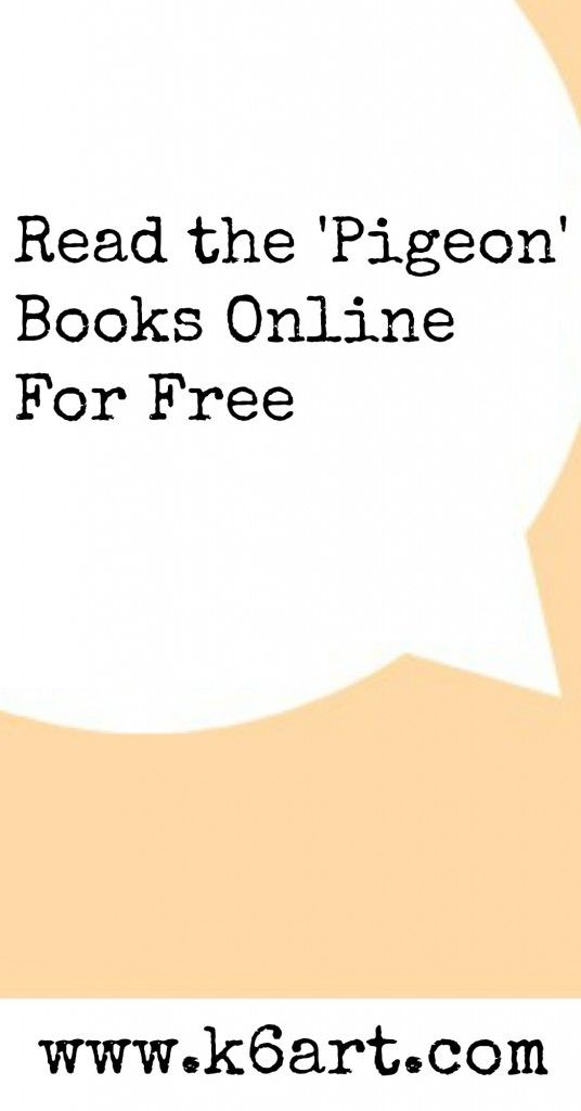 Read the 'Pigeon' Books Online (for Free!) - K - 6 Art