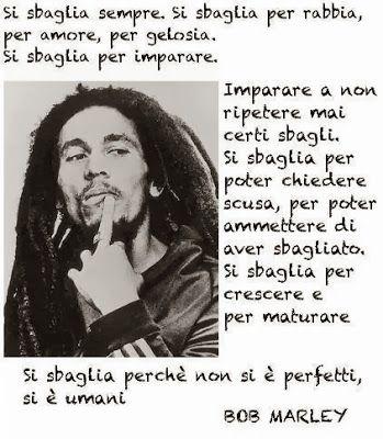 Bob Marley sbagliare ed Imparare