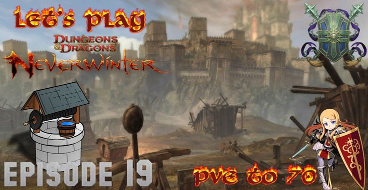 Defend the temple - Neverwinter Xbox one paladin PvE to 70 episode 19