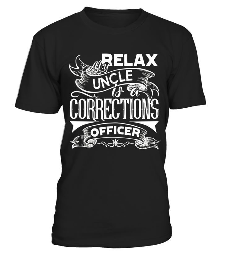 My Uncle Is A Correctional Officer T shirts  #september #christmas #shirt #gift #ideas #photo #image #gift #uncle #funcle