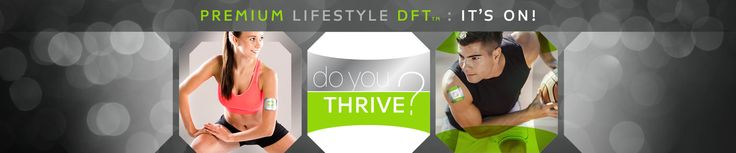 Premium Lifestyle DFT - It's On!