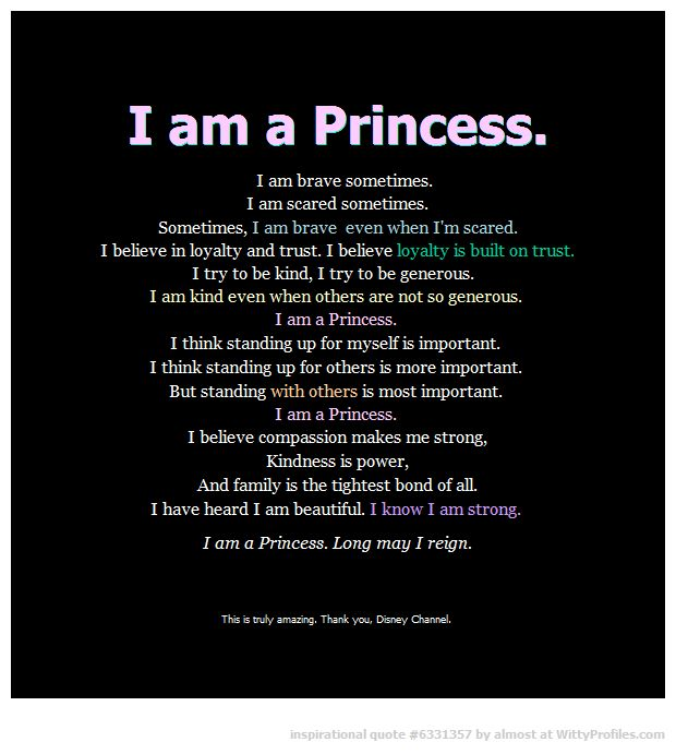 I am a princess........Disney This would be so pretty written on a wall in Emma's Room