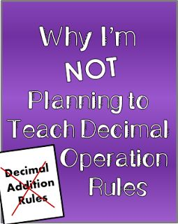 """Middle School Math Moments (and more!): Why I'm Not Teaching Decimal Operations """"Rules"""""""
