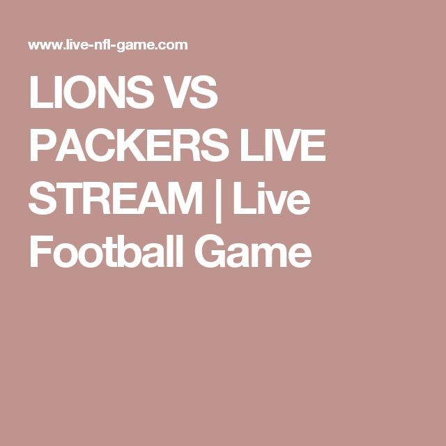 LIONS VS PACKERS LIVE STREAM | Live Football Game