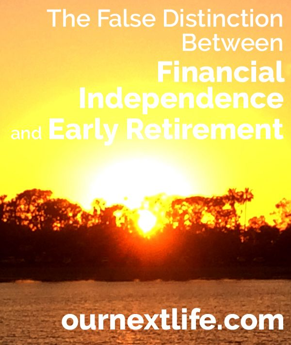 The False Distinction Between Financial Independence And