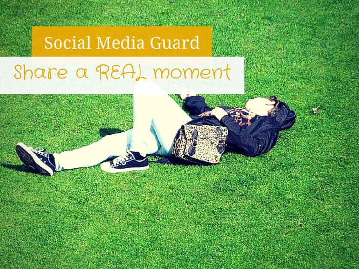 Social Media Guard: Share a real moment #smm