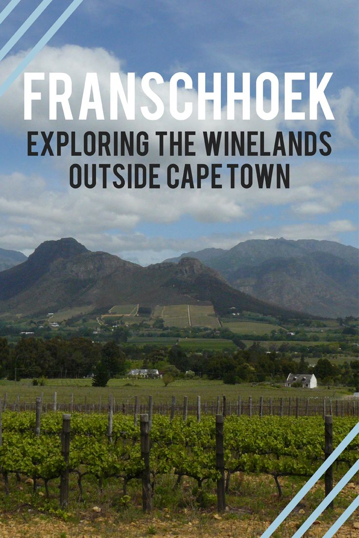A road trip to the Cape winelands: exploring Franschhoek and beyond | From wine farms, gourmet food and charm to French history, this small town a short drive from Cape Town is a great choice when travelling in South Africa. Click through to learn more about what to see, eat and do in Franschhoek and nearby Paarl | www.wishlistsandwanderings.com