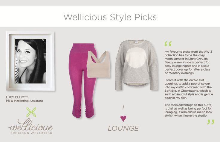 Wellicious PR & Marketing Assistant Lucy introduces her favourite super comfy AW13 styles. I Lounge.