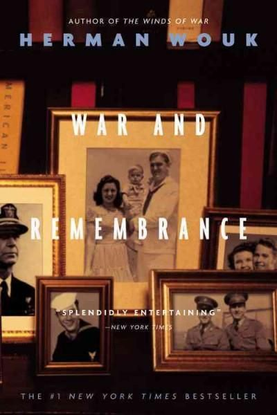 War and Remembrance: A Novel