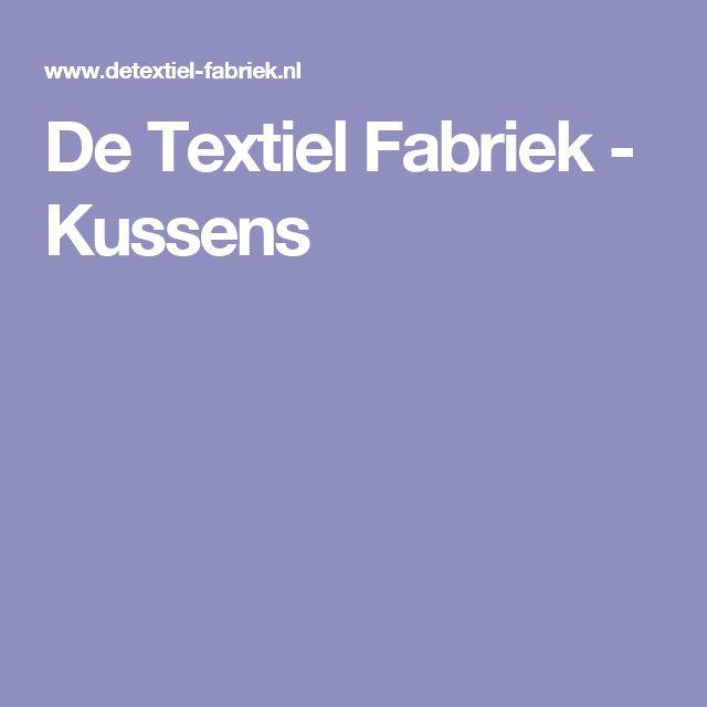 De Textiel Fabriek - Kussens