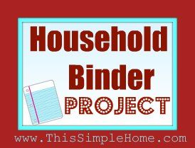 This Simple Home: Household Binder Project {Completed!}