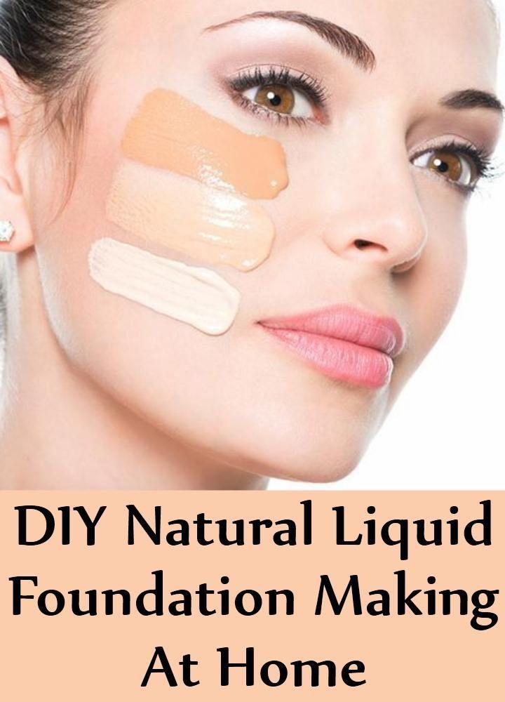 Diy Natural Liquid Foundation Making At Home Make Up
