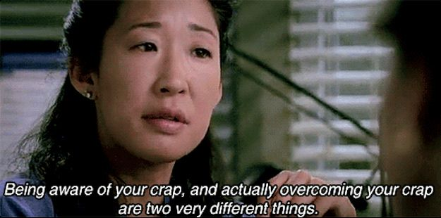 But will also admit when she's not taking her own advice. | 27 Reasons Why Cristina Yang Is Everything You Aspire To In Life