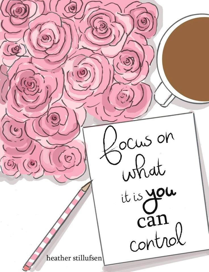 focus on what it is you can control