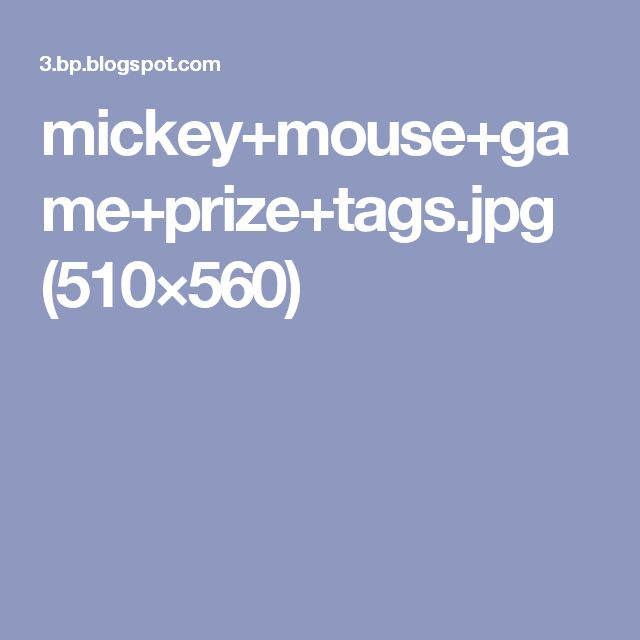 mickey+mouse+game+prize+tags.jpg (510×560)