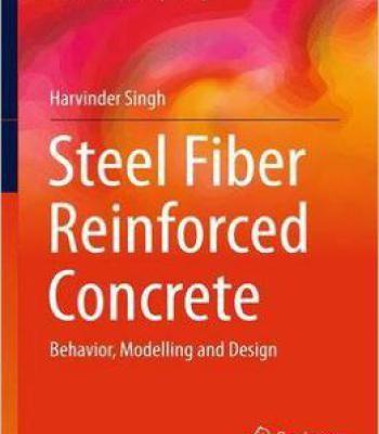 Steel Fiber Reinforced Concrete: Behavior Modelling And Design PDF
