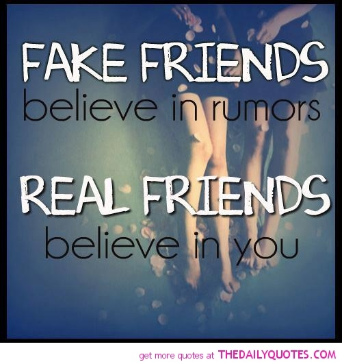 Quotes About Real Friends: Fake Friends Vs Real Friends