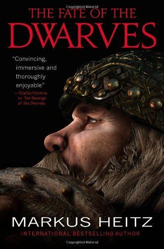 The Fate of the Dwarves by Markus Heitz. $10.87. Publication: August 7, 2012. Author: Markus Heitz. Publisher: Orbit (August 7, 2012). Series - The Dwarves (Book 4)