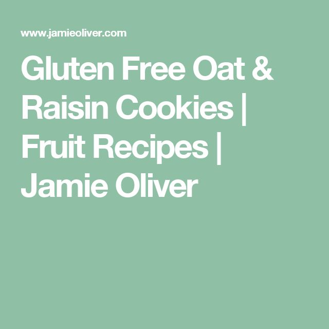 Gluten Free Oat & Raisin Cookies | Fruit Recipes | Jamie Oliver