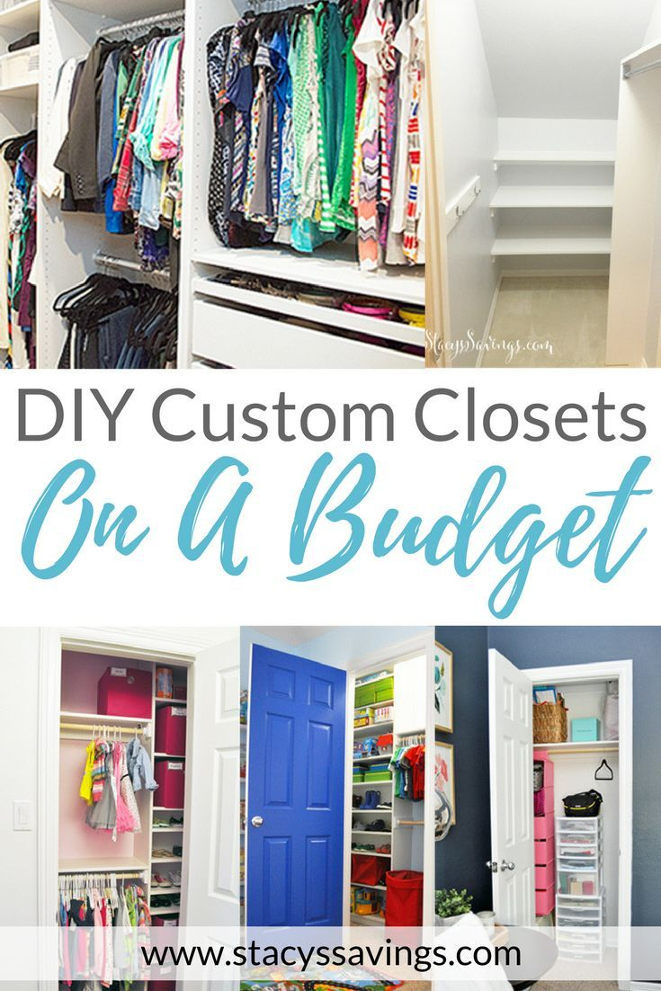 Closet Custom Diy On A Budget Organization Ideas Walk