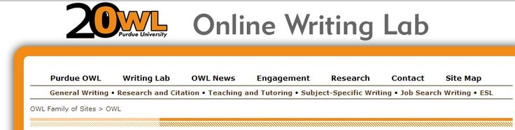 The Online Writing Lab (OWL) at Purdue University houses writing resources and instructional material, and they provide these as a free service of the Writing Lab at Purdue. Students, members of the community, and users worldwide will find information to assist with many writing projects. Teachers and trainers may use this material for in-class and out-of-class instruction.