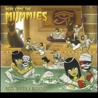 Bed Bath and Behind by Here Come the Mummies