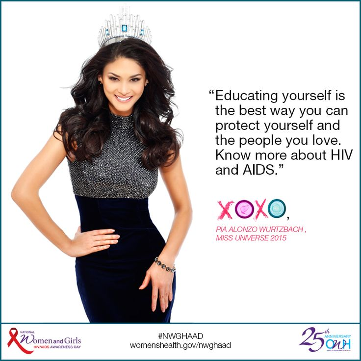 """""""Educating yourself is the best way you can protect yourself and the people you love. Know more about HIV and AIDS.""""  –Pia Alonzo Wurtzbach, Miss Universe 2015 & #NWGHAAD Ambassador"""
