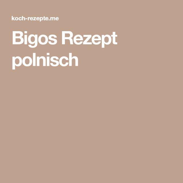 Bigos Rezept polnisch