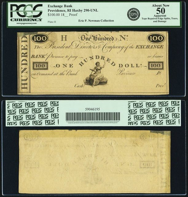 Providence, RI - Exchange Bank $100 18__ RI-290 UNL, Durand UNL. Proof. PCGS About New 50 Apparent. It is an extremely rare occurrence to discover and publish a new major type from Rhode Island. Roger Durand's research was exhaustive, and he listed hundreds of notes that were reported in counterfeit detectors of the period, along with the notes that were verified in collections. This proof is printed on tan paper without imprint, though the style indicates Hamlin. At the bottom center…