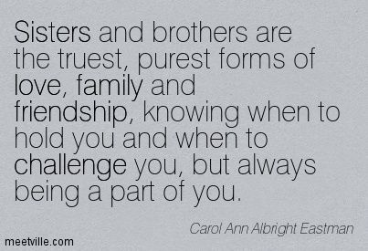 Family Brother Quotes | Brother To Sister Quotes And Sayings Sisters and brothers are the