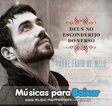CD Padre Fábio de Melo - Deus No Esconderijo do Verso (2015)