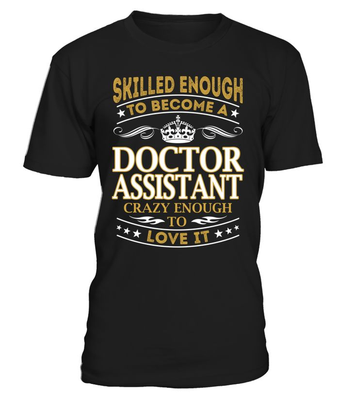 Doctor Assistant - Skilled Enough To Become #DoctorAssistant