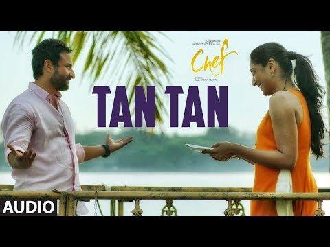 Tan Tan Full Audio Song | Chef | Saif Ali Khan | Nikita Gandhi | Raghu Dixit