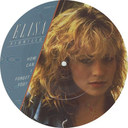 Elisa Fiorillo How Can I Forget You Uk 7 Quot Vinyl Picture