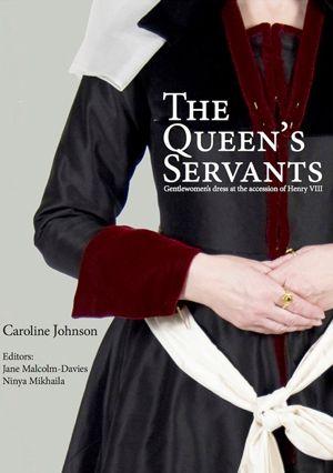 The Queen's Servants | The Tudor Tailor