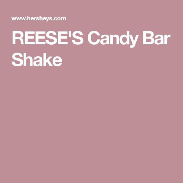 REESE'S Candy Bar Shake