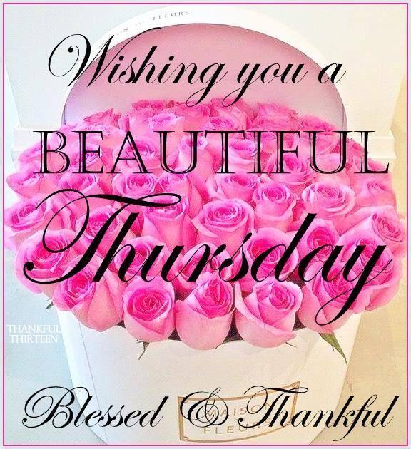 Wishing You A Beautiful Thursday