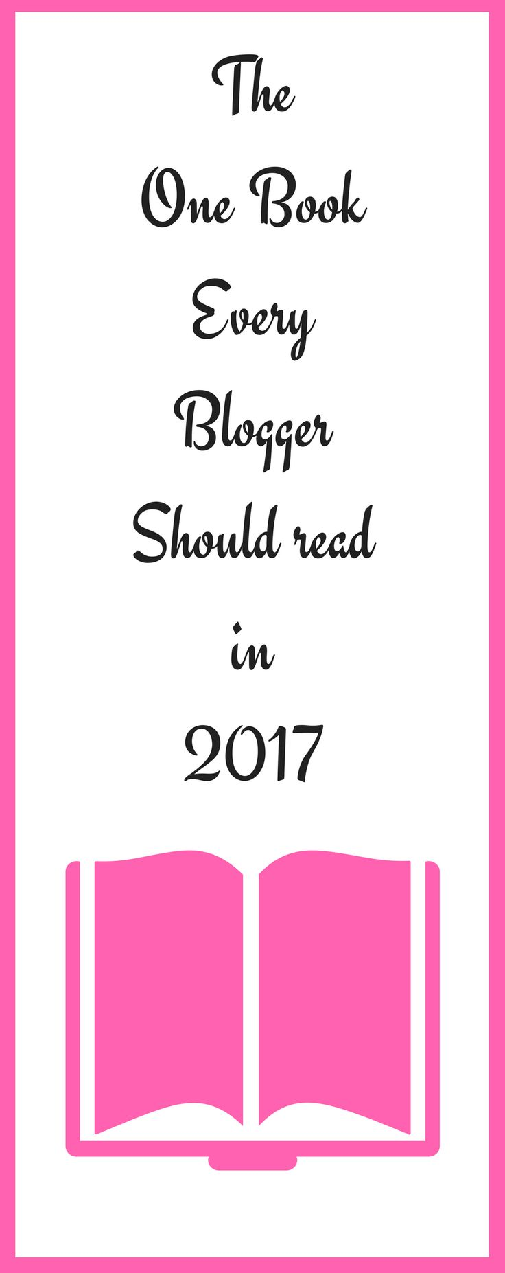 The one book every blogger should read in 2017