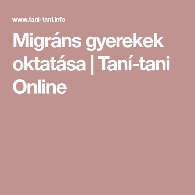 Migráns gyerekek oktatása   Taní-tani Online