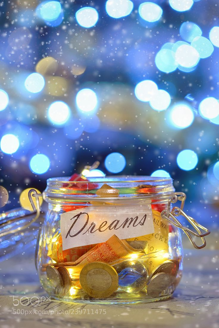 Big dreams saving money jars - Big dreams saving money jars and lights