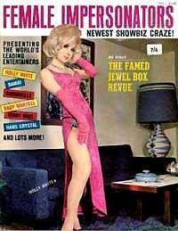 Holly White   Female Impersonators,   Summer 1965