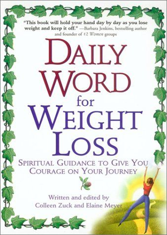 Daily Word for Weight Loss: Spiritual Guidance to Give You Courage on Your Journey Reviews