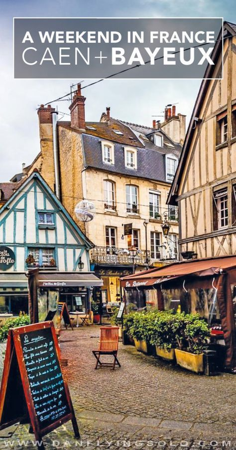The best things to do in Caen and Bayeux