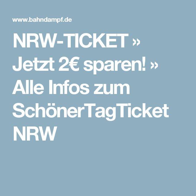 NRW-TICKET » Jetzt 2€ sparen! » Alle Infos zum SchönerTagTicket NRW