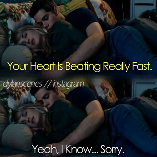 The First Time. It would be my heart when I would lie next to Dylan O'Brien XD