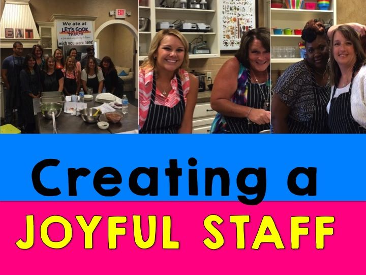Creating a Joyful Staff with Team Building a must read for principals and school leaders.