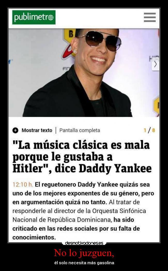 carteles musica humor reggaeton daddy yankee estupido clasica sk28 desmotivaciones
