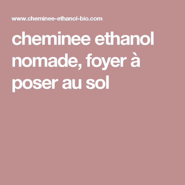 cheminee ethanol nomade, foyer à poser au sol