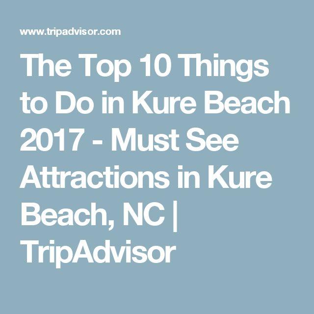 The Top 10 Things To Do In Frankfurt 2017 Tripadvisor: Best 25+ Kure Beach Ideas On Pinterest